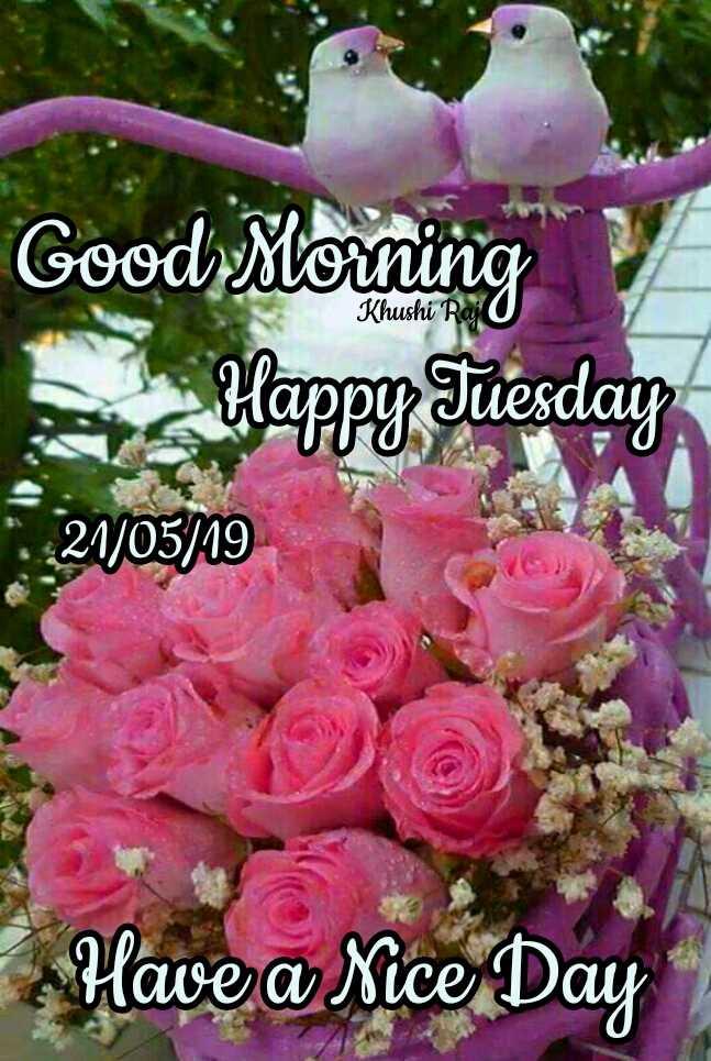 🌅ಶುಭೋದಯ - Khushi Raj Good Morning Happy Sue 2105329 Have a Nice Day - ShareChat