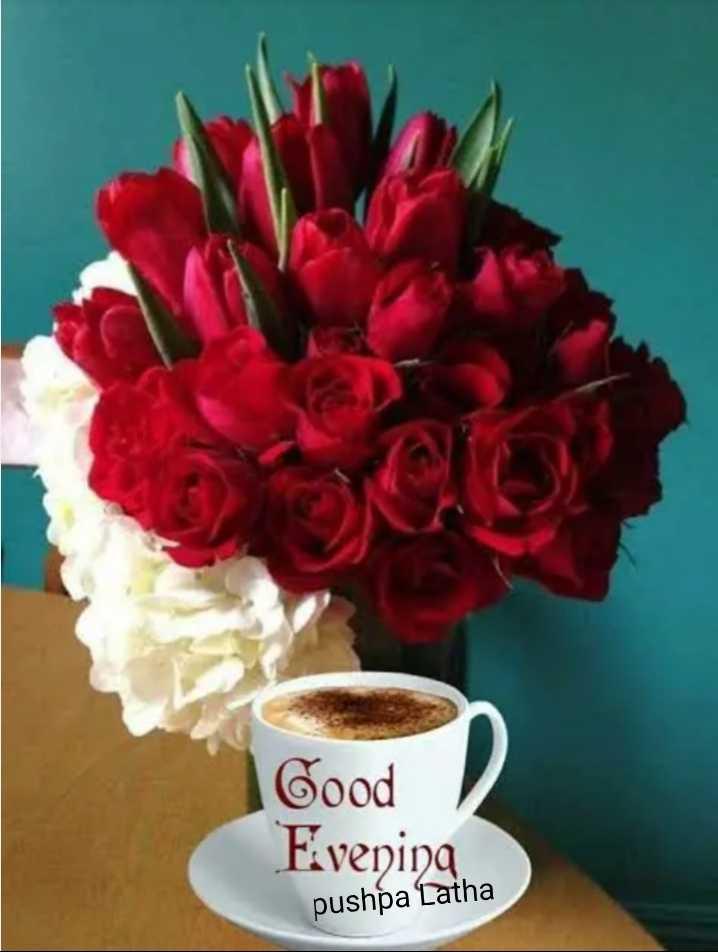 🌅ಶುಭೋದಯ - Good Evening pushpa Latha - ShareChat