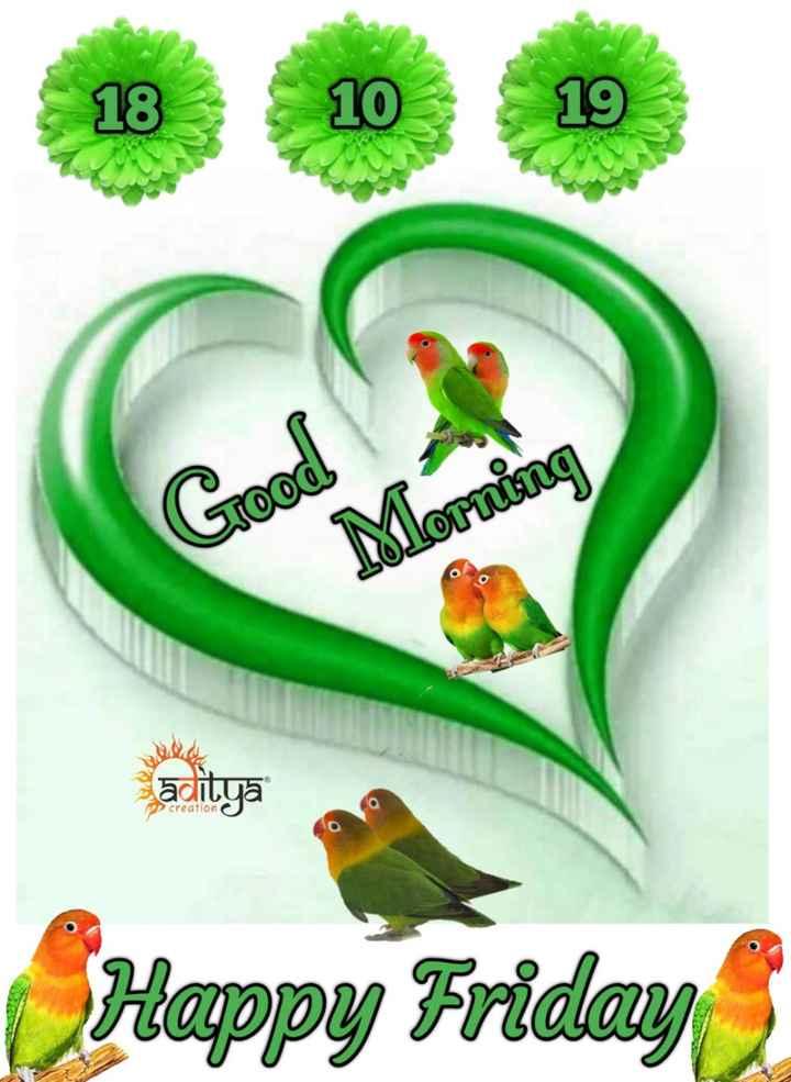 🌅ಶುಭೋದಯ - 18 10 Tood Morning altya Pe creation Happy Friday - ShareChat