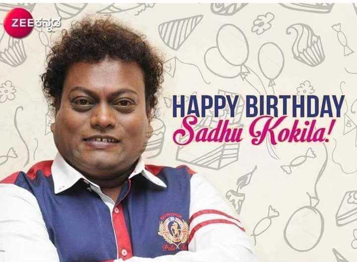 ಸಾಧು ಕೋಕಿಲ ಹುಟ್ಟುಹಬ್ಬ - ZEEಳನG HAPPY BIRTHDAY Sadhu Kokila ! - ShareChat
