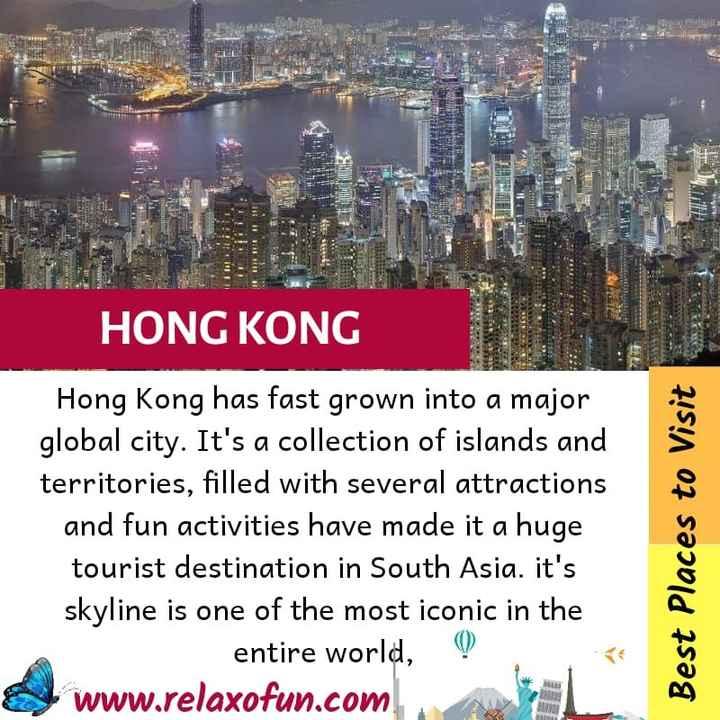 ಸಾಮಾನ್ಯಜ್ಞಾನ.gk - G HONG KONG Hong Kong has fast grown into a major global city . It ' s a collection of islands and territories , filled with several attractions and fun activities have made it a huge tourist destination in South Asia . it ' s skyline is one of the most iconic in the entire world , Q www . relaxofun . com Best Places to Visit - ShareChat