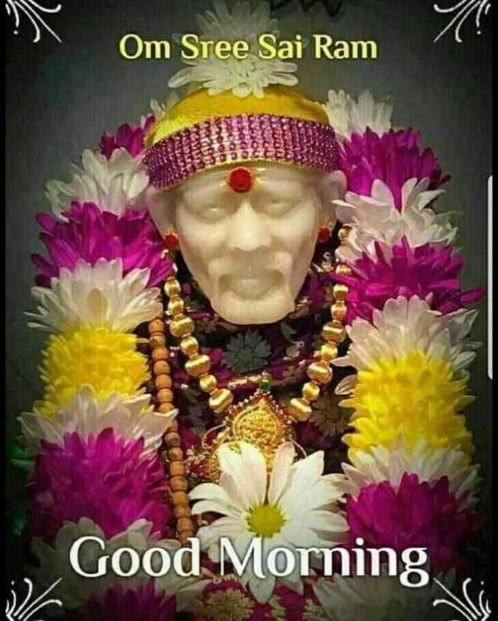 🙏 ಸಾಯಿ ಬಾಬಾ - Om Sree Sai Ram Good Morning - ShareChat