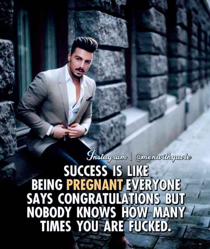 😎ಸಿಂಗಲ್ ಅ್ಯಟಿಟ್ಯೂಡ್ - Instagram | @ menwithgucle SUCCESS IS LIKE BEING PREGNANT EVERYONE SAYS CONGRATULATIONS BUT NOBODY KNOWS HOW MANY I TIMES YOU ARE FUCKED . - ShareChat