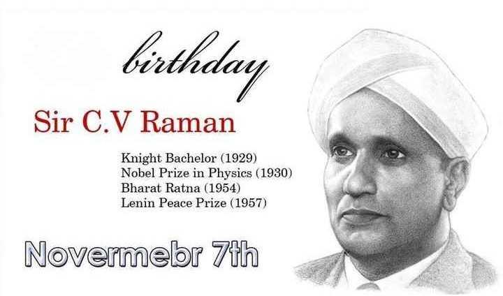 🎂 ಸಿ.ವಿ.ರಾಮನ್ ಜನ್ಮ ದಿನ - birthday Sir C . V Raman Knight Bachelor ( 1929 ) Nobel Prize in Physics ( 1930 ) Bharat Ratna ( 1954 ) Lenin Peace Prize ( 1957 ) Novermebr 7th - ShareChat