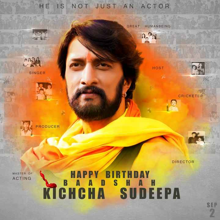 🤴ಸುದೀಪ್ - HE IS NOT JUST AN ACTOR GREAT HUMANBEING on HOST SINGER CRICKETER PRODUCER DIRECTOR MASTER OF ACTING HAPPY BIRTHDAY Β Α Α D S Η Α Η KICHCHA SUDEEPA SEP - ShareChat