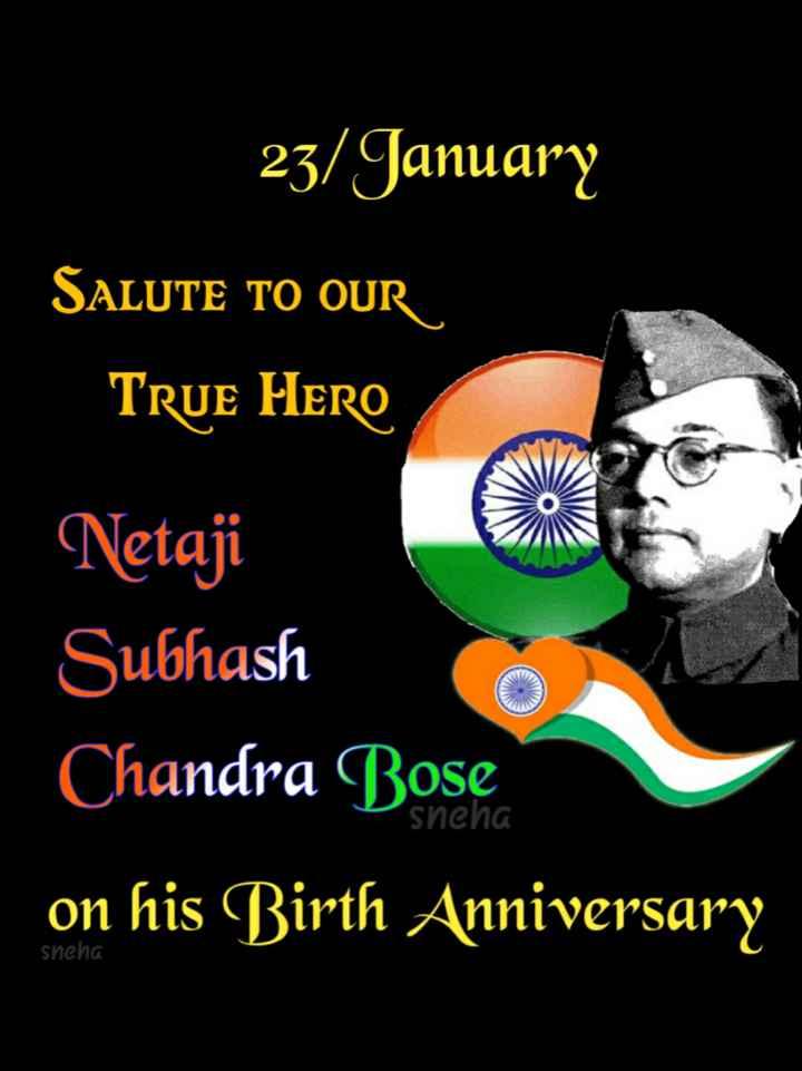 🙏ಸುಭಾಸ್ ಚಂದ್ರ ಬೋಸ್ ಜಯಂತಿ - 23 / January SALUTE TO OUR True Hero Netaji Subhash Chandra Bose on his Birth Anniversary sneha sneha - ShareChat