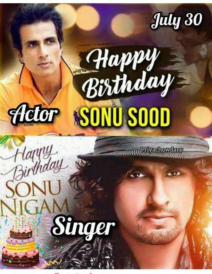 🎂 ಸೋನು ನಿಗಮ್ ಹುಟ್ಟುಹಬ್ಬ - July 30 Happy Birthday Actor SONU SOOD Priyachowdary Birthday in SONU NIGAM Singer - ShareChat