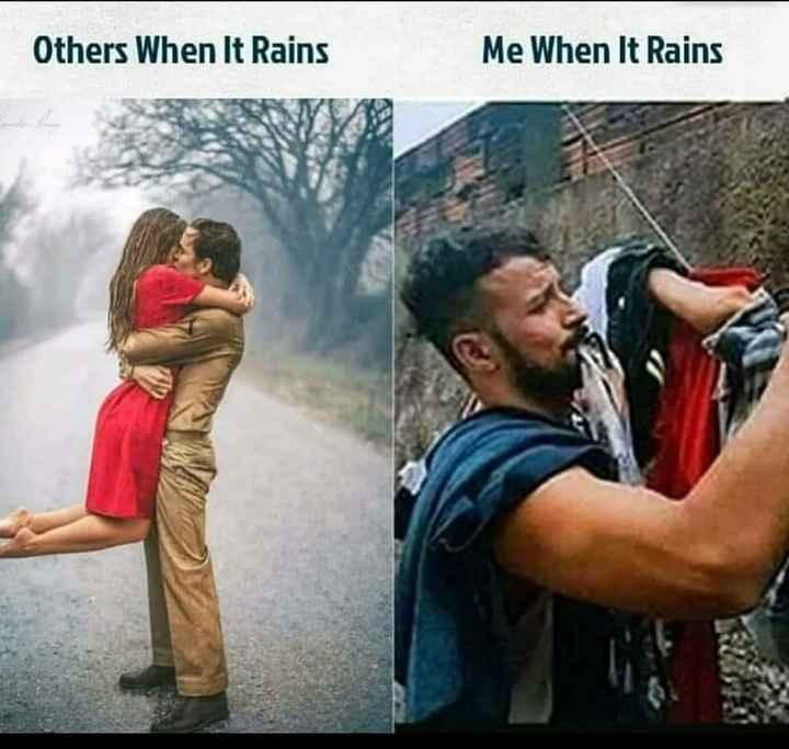 😝 അടിച്ചുമാറ്റിയ പോസ്റ്റുകൾ - Others When It Rains Me When It Rains - ShareChat