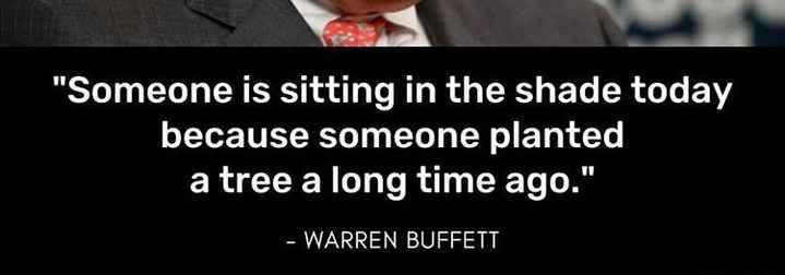 🔥 ആമസോൺ കാട്ടുതീ - Someone is sitting in the shade today because someone planted a tree a long time ago . - WARREN BUFFETT - ShareChat