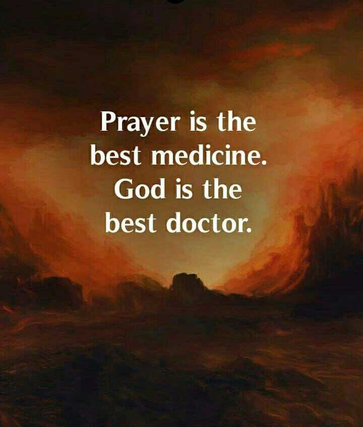 💭 എന്‍റെ ചിന്തകള്‍ - Prayer is the best medicine . God is the best doctor . - ShareChat