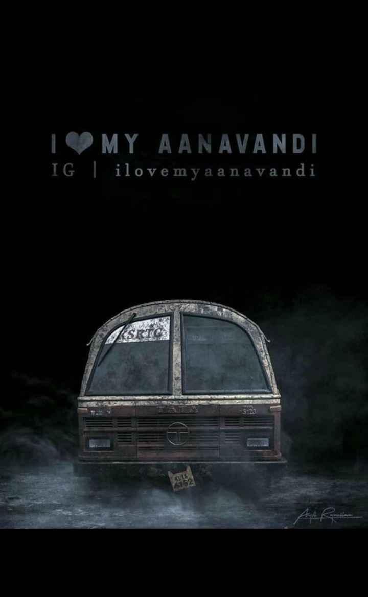 കെ.എസ്.ആര്.ടി.സി - 1 MY A ANAVANDI IG ilovemy aan avandi - ShareChat