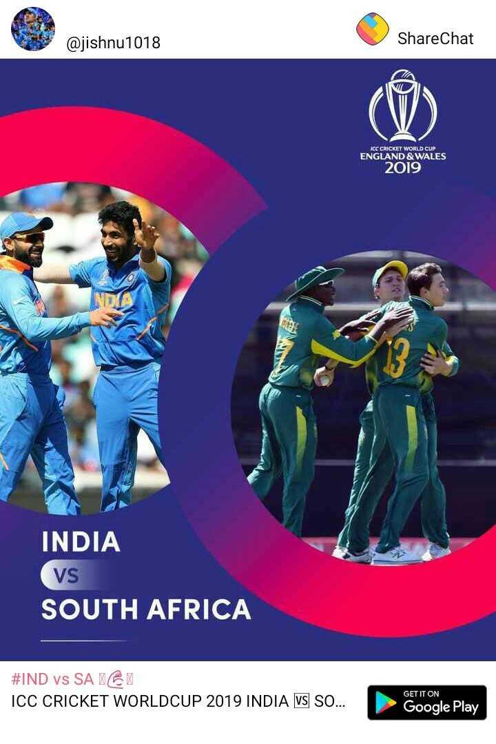 🏏 ക്രിക്കറ്റ് - @ jishnu1018 ShareChat ICC CRICKET WORLD CUP ENGLAND & WALES 2019 INDIA Vs SOUTH AFRICA # IND vs SA 61 ICC CRICKET WORLDCUP 2019 INDIA VS SO . . . GET IT ON CUP 2019 INDIA W S . Google Play Google Play - ShareChat
