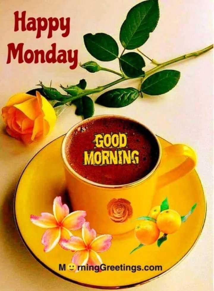 🌞 ഗുഡ് മോണിംഗ് - Happy Monday GOOD MORNING Mºrning Greetings . com - ShareChat