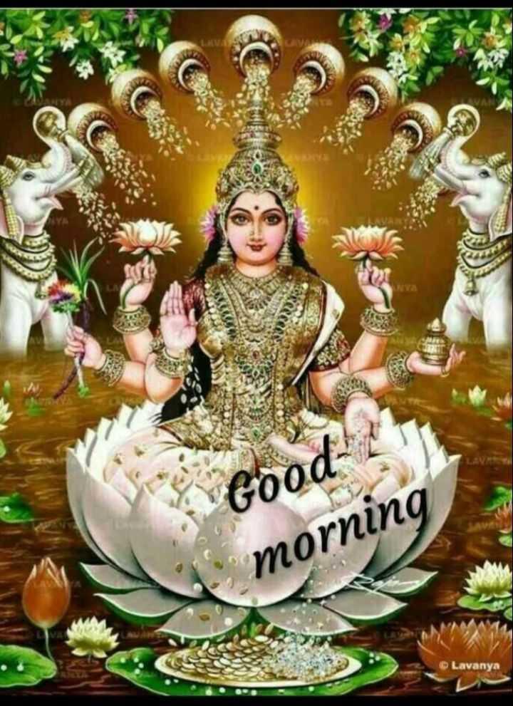🌞 ഗുഡ് മോണിംഗ് - Good morning Lavanya - ShareChat
