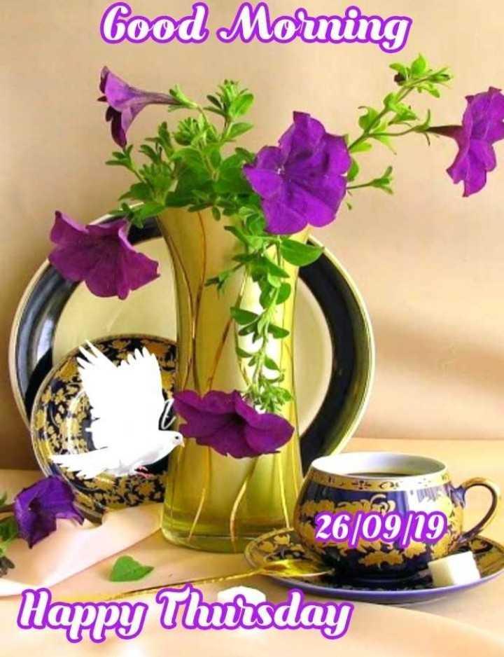 🌞 ഗുഡ് മോണിംഗ് - Good Morning 26 / 09 / 19 Happy Thursday - ShareChat
