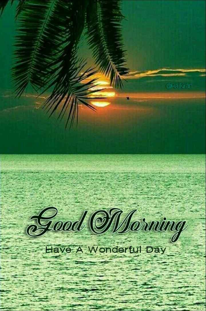 🌞 ഗുഡ് മോണിംഗ് - @ Rajkiran Good Morning Elave A Wonderful Bay - ShareChat
