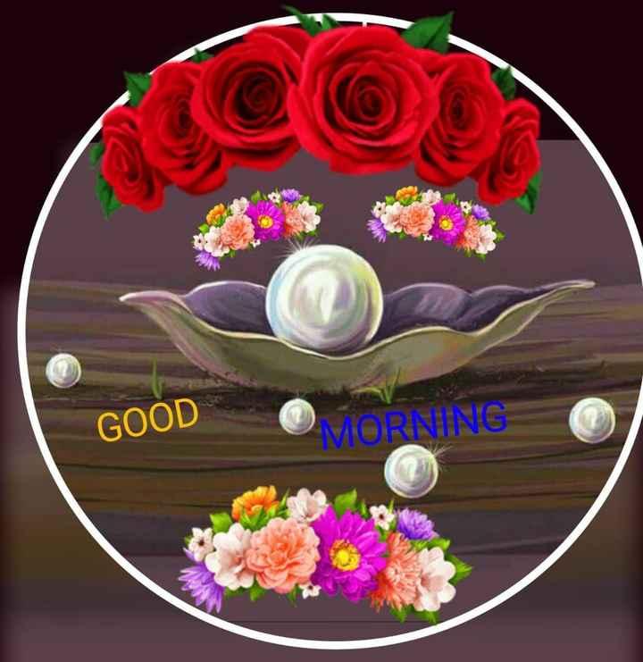 🌞 ഗുഡ് മോണിംഗ് - GOOD - ShareChat