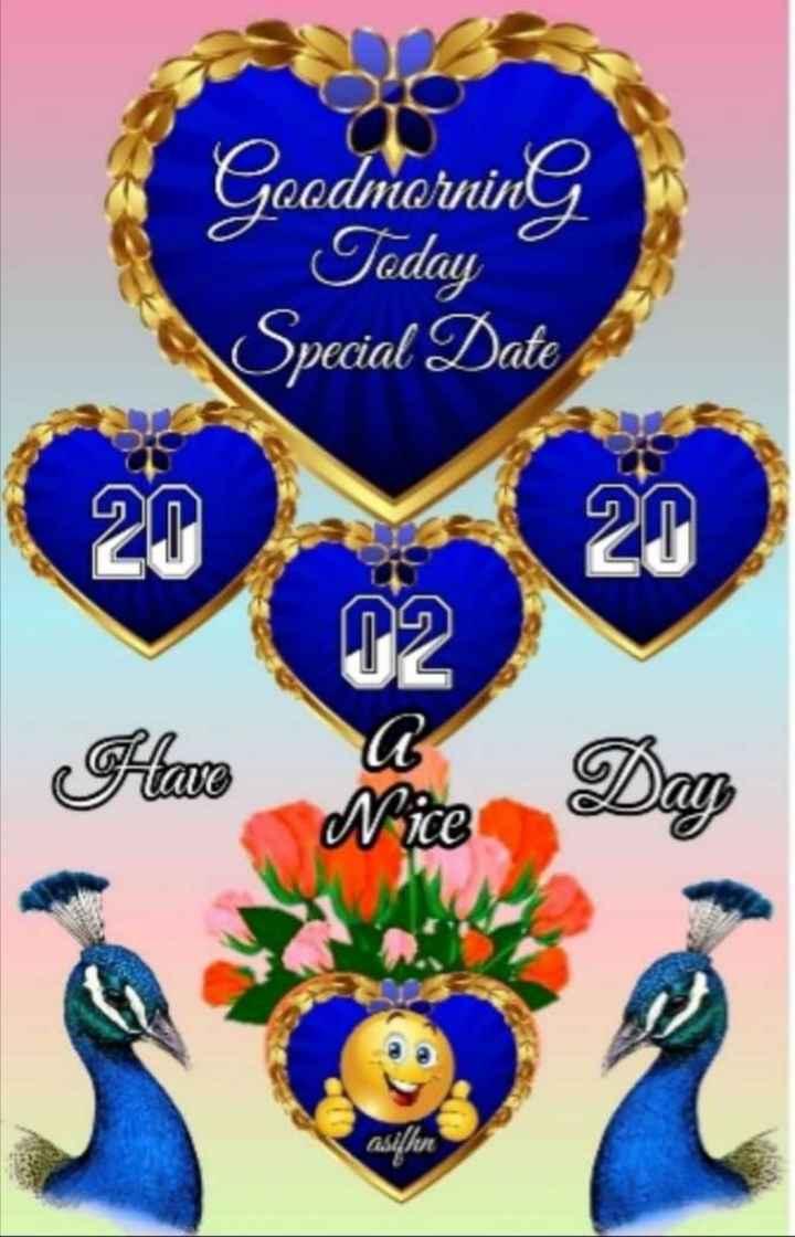 🌞 ഗുഡ് മോണിംഗ് - Gradniorning Special Date O2 Have Nice ASU - ShareChat