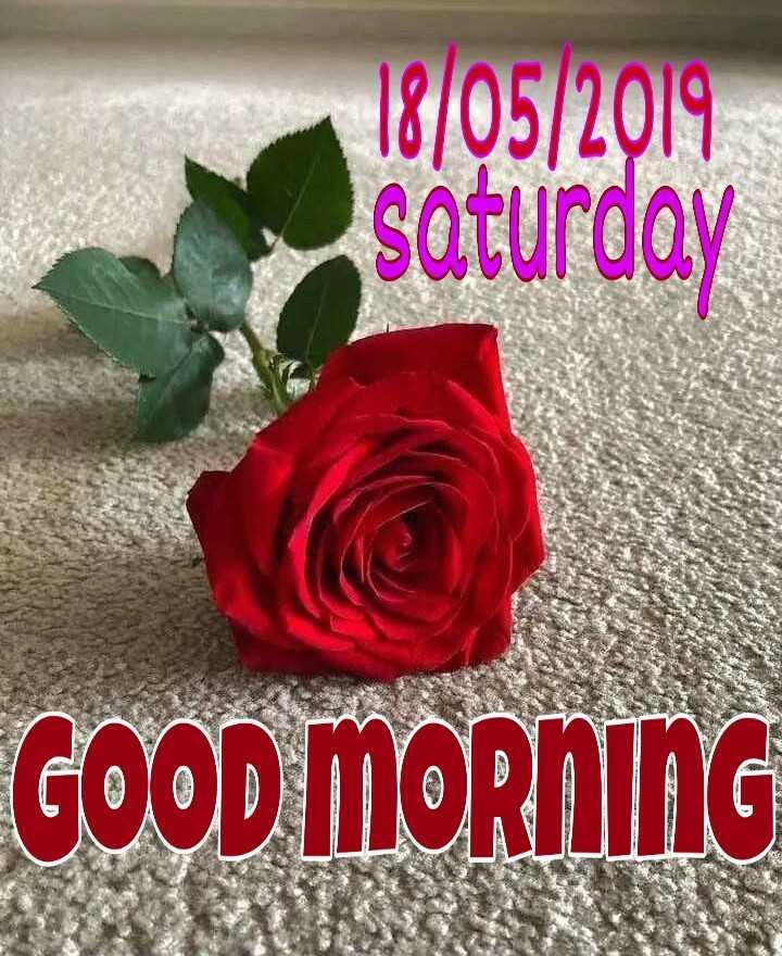 🌞 ഗുഡ് മോണിംഗ് - 18 / 05 / 2019 saturday GOOD MORNING - ShareChat