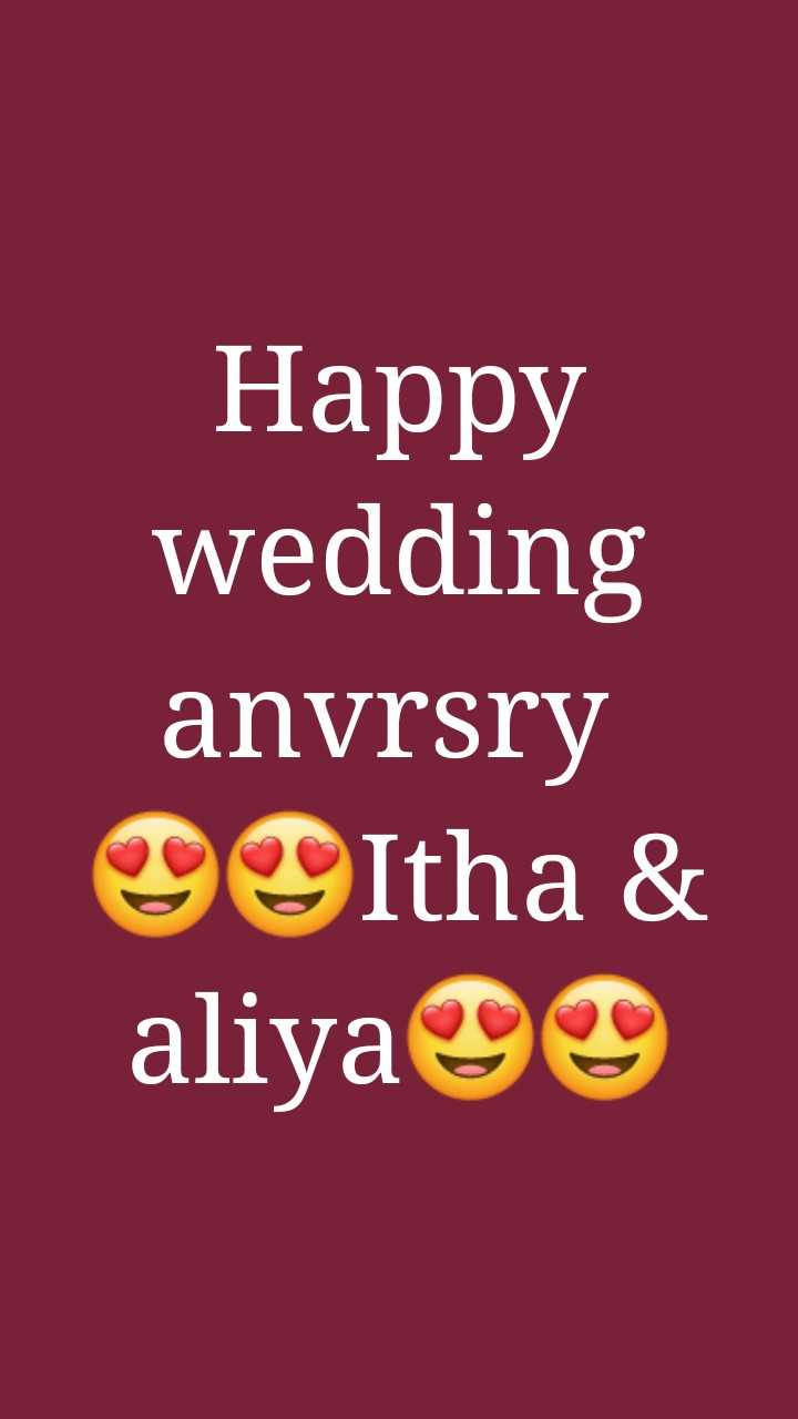 📝 ഞാൻ എഴുതിയ വരികൾ - Happy wedding anvrsry ltha & aliyayu O - ShareChat