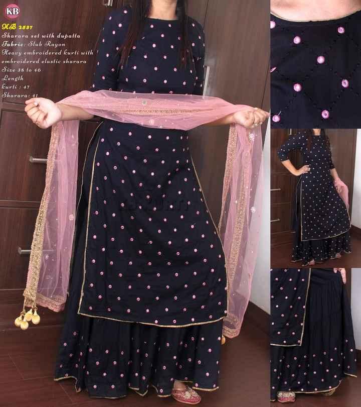 👗 ഡ്രസ്സുകൾ - KB UB 2587 Sharara set with dupatta Fabric : Slub Rayon Heavy embroidered kurti with embroidered elastic sharara Size 38 to 46 Length kurti : 47 Sharara : 41 - ShareChat