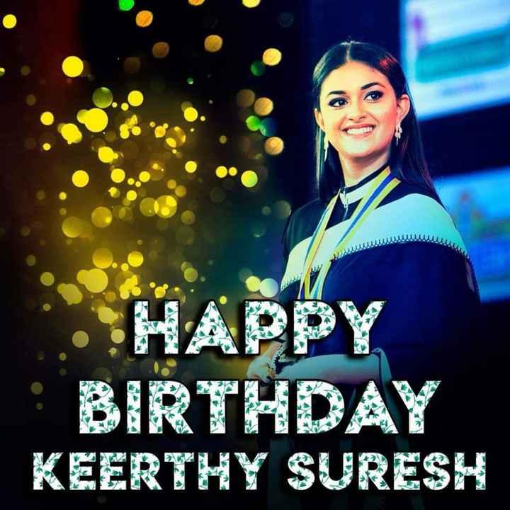 🌟 താരങ്ങള് - HA HAPPY : BIRTHDAY KEERTHY SURESH - ShareChat