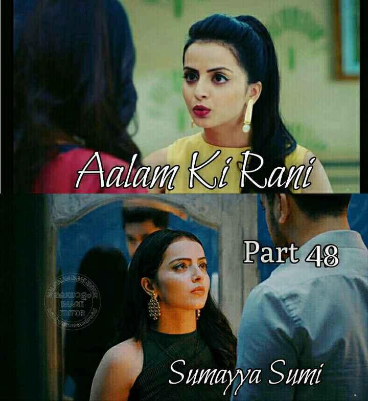 📙 നോവൽ - Aalam Ki Rani Part 48 BV 22go IMAGE EDITOR 9 Sumayya Sumi - ShareChat