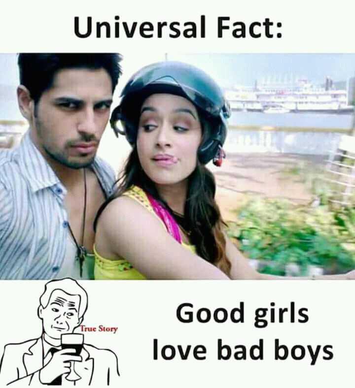 💌 പ്രണയം - Universal Fact : True Story I n Good girls love bad boys - ShareChat