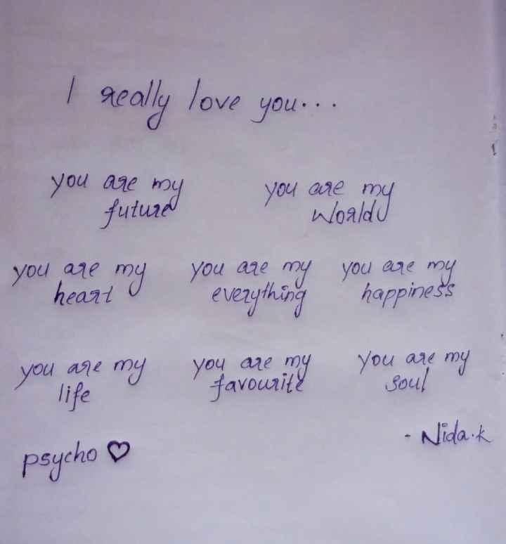 💌 പ്രണയം - I really love you . . . you are my future you are my Woald you are my heart you are my everything you are my happiness you are my life you are my favourite you are my sout - Nidaik psycho ♡ - ShareChat
