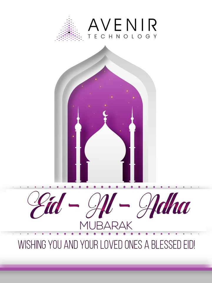🌙ബക്രീദ് - AVENIR TECHNOLOGY Eid - 91 - Adha MUBARAK WISHING YOU AND YOUR LOVED ONES A BLESSED EID ! - ShareChat