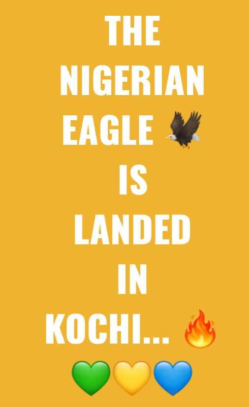 ⚽ മഞ്ഞപ്പട - THE NIGERIAN EAGLE IS LANDED KOCHI . . . - ShareChat