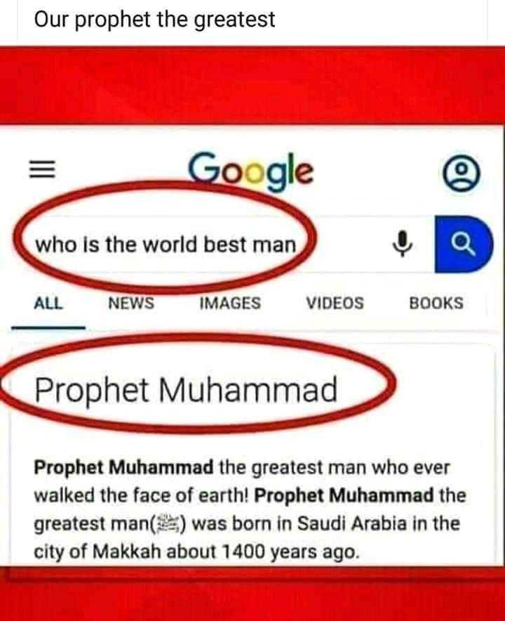 🕌 മസ്‌ജിദ്‌ - Our prophet the greatest Google © who is the world best man ALL NEWS IMAGES VIDEOS BOOKS Prophet Muhammad Prophet Muhammad the greatest man who ever walked the face of earth ! Prophet Muhammad the greatest man ( ) was born in Saudi Arabia in the city of Makkah about 1400 years ago . - ShareChat