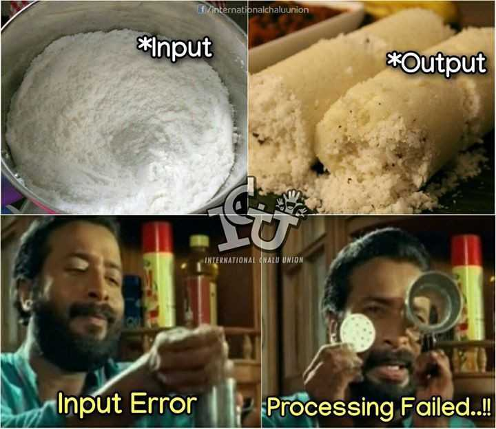 🍿 മൂവി ട്രോള്‍ - f / internationalchaluunion * Input * Output INTERNATIONAL CHALU UNION Input Error Processing Failed . ! - ShareChat