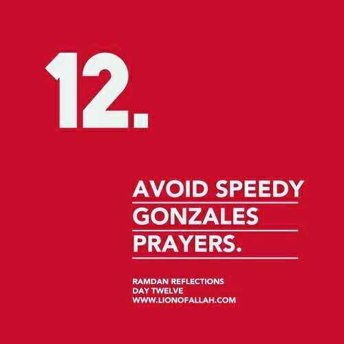 റമദാൻ വിശേഷങ്ങൾ - 12 . AVOID SPEEDY GONZALES PRAYERS . RAMDAN REFLECTIONS DAY TWELVE WWW . LIONOFALLAH . COM - ShareChat