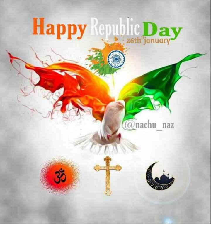 🇮🇳 റിപ്പബ്ലിക് ദിനാശംസകൾ - Happy Republic Day 26th january @ nachu _ naz - ShareChat
