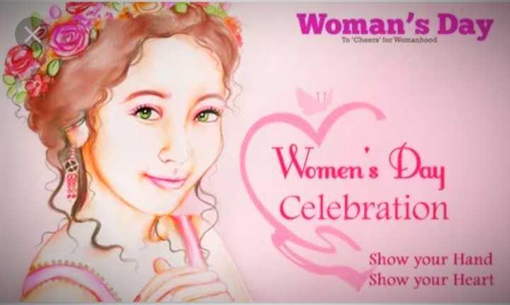 വനിതാദിനം - Woman ' s Day To ' Cheers ' for Womanhood Women ' s Day Celebration Show your Hand Show your Heart - ShareChat