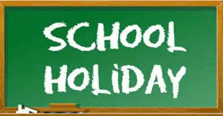 📰 വാര്ത്തകള് - SCHOOL HOLIDAY - ShareChat