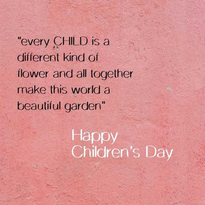 🧒ശിശുദിനാശംസകൾ - every CHILD is a different kind of flower and all together make this world a beautiful garden Happy Children ' s Day - ShareChat