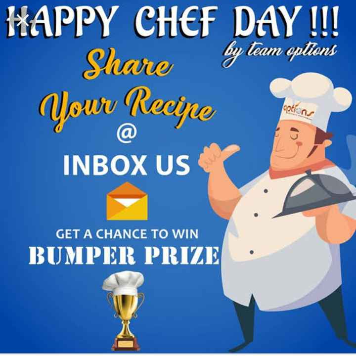 👨‍🍳 शेफ डे - 1112 HAPPY CHEF DAY ! ! ! Share by team options Qowu Recine options a INBOX US GET A CHANCE TO WIN BUMPER PRIZE - ShareChat