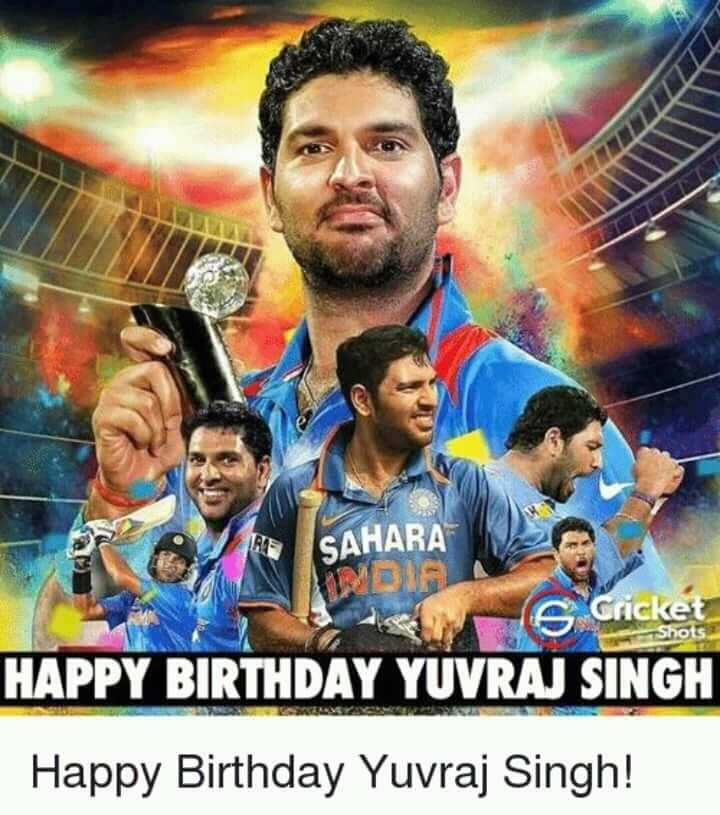 👩🏽💻প্রতিভা - SAHARA Is Cricket HAPPY BIRTHDAY YUVRAJ SINGH Happy Birthday Yuvraj Singh ! - ShareChat