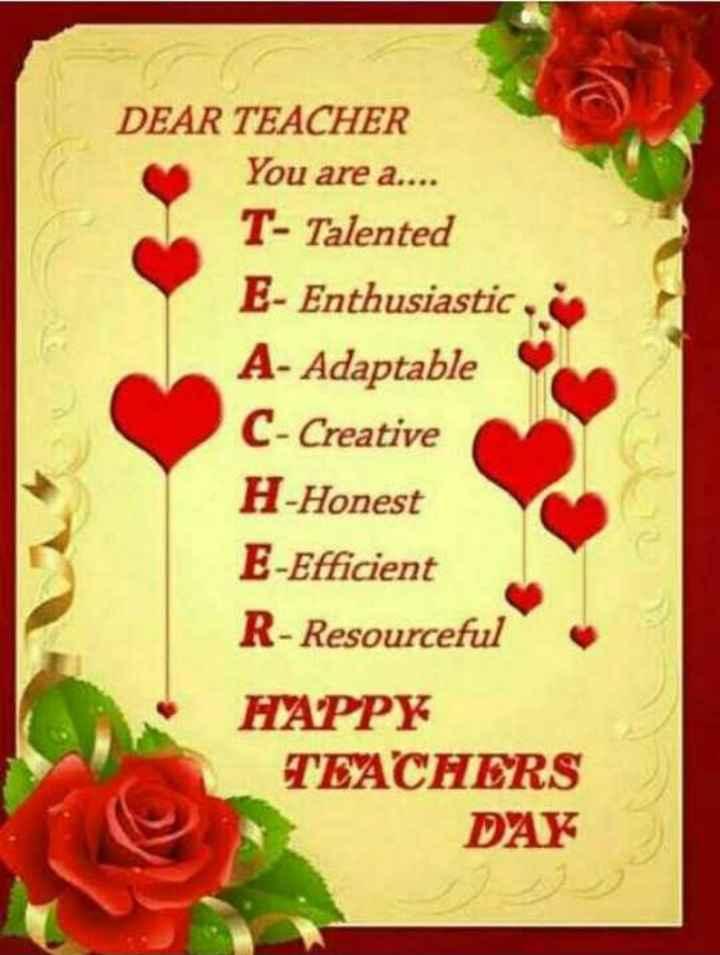 👩🏫 ਹੈਪੀ teacher's ਡੇ 👨🏫 - DEAR TEACHER You are a . . . . T - Talented E - Enthusiastic A - Adaptable C - Creative H - Honest E - Efficient R - Resourceful HAPPY TEACHERS DAY - ShareChat