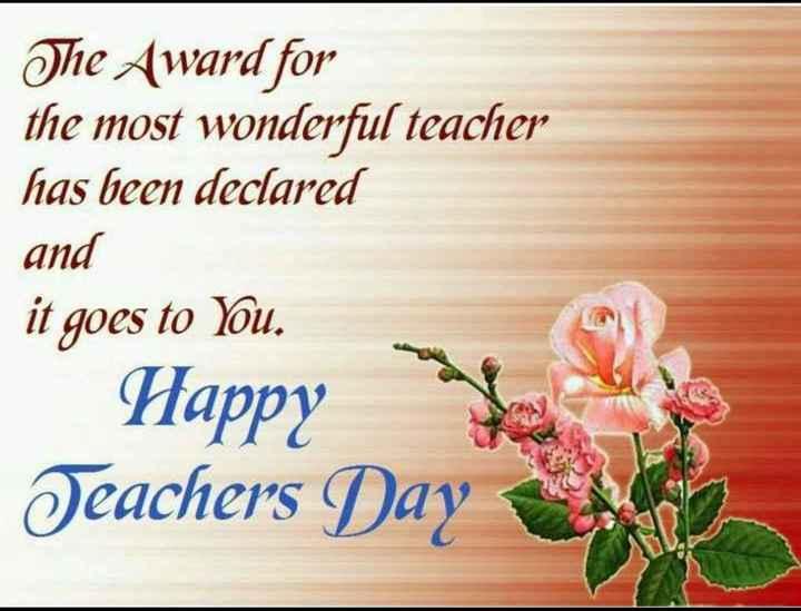 👩🏫 ਹੈਪੀ teacher's ਡੇ 👨🏫 - The Award for the most wonderful teacher has been declared and it goes to You . Happy bele Teachers Day - ShareChat