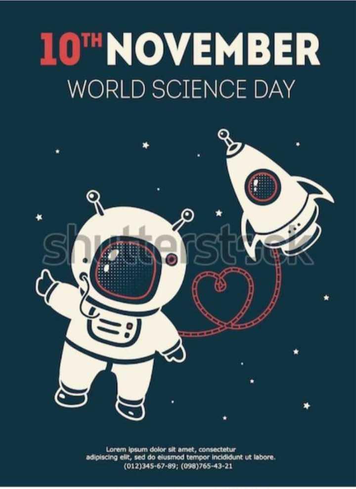 👨🔬 વિશ્વ વિજ્ઞાન દિવસ - 10TH NOVEMBER WORLD SCIENCE DAY Lorem ipsum dolor sit amet , consectetur adipiscing elit , sed do eiusmod tempor incididunt ut labore ( 012 ) 345 - 67 - 89 ; ( 098 ) 765 - 43 - 21 - ShareChat