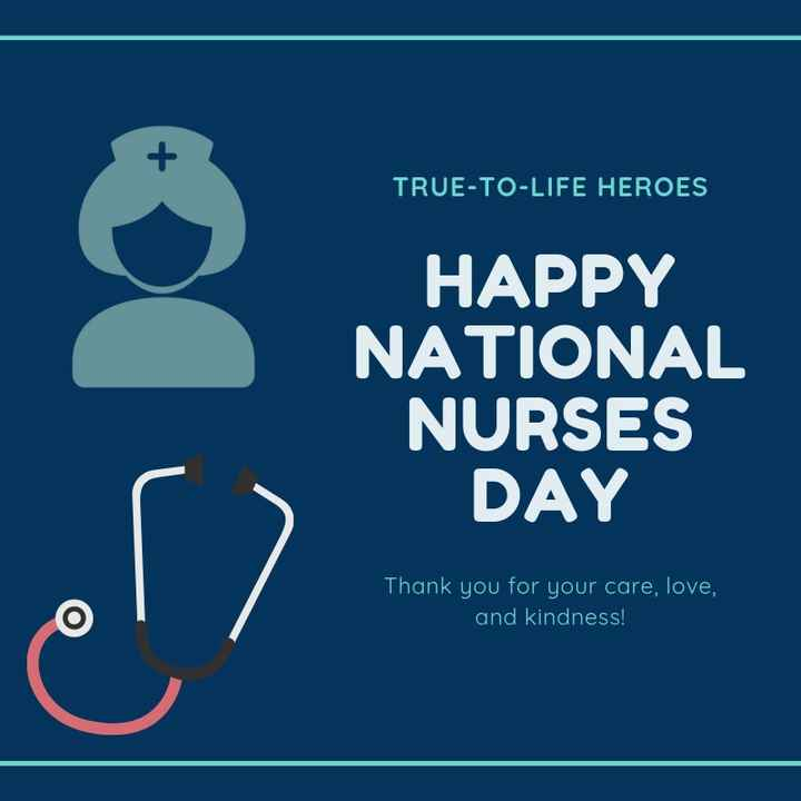 👩‍⚕செவிலியர் தினம் - TRUE - TO - LIFE HEROES HAPPY NATIONAL NURSES DAY Thank you for your care , love , and kindness ! - ShareChat