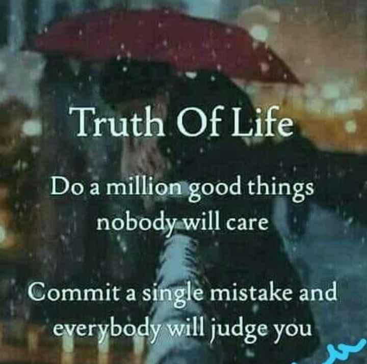 👩🏫కెరీర్ గైడెన్స్ - Truth Of Life Do a million good things nobody will care Commit a single mistake and everybody will judge you - ShareChat