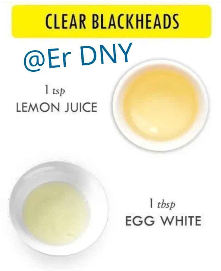 #🤷♂👨🏫🕺सेहत टिप्स 🦹♂️👨🏫 - CLEAR BLACKHEADS @ Er DNY I tsp LEMON JUICE 1 tbsp EGG WHITE - ShareChat
