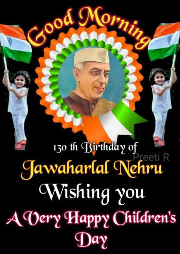👨‍👧‍👦 हैप्पी चिल्ड्रन्स डे - od Morni Good a 130 th Birthday of Preeti R Jawaharlal Nehru Wishing you A Very Happy Children ' s Day - ShareChat