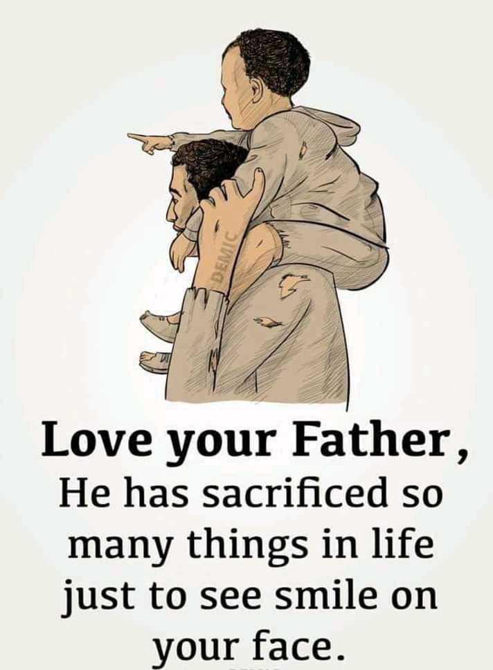 👨👦👦পরিবার - Love your Father , He has sacrificed so many things in life just to see smile on your face . - ShareChat