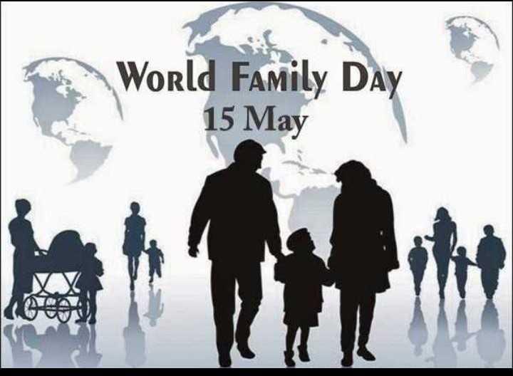 👨👩👧 આંતરરાષ્ટ્રીય પરિવાર દિવસ - World Family Day 15 May - ShareChat