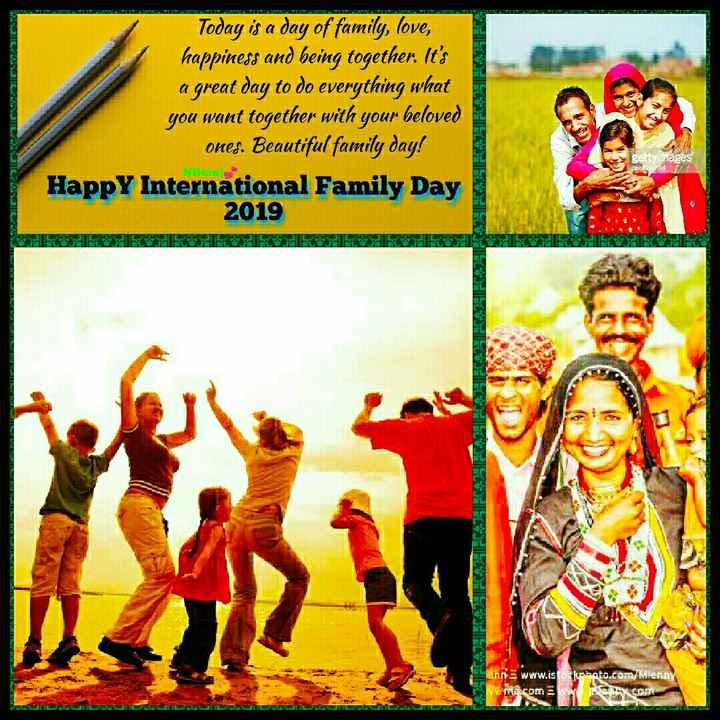 👨👩👧 આંતરરાષ્ટ્રીય પરિવાર દિવસ - Today is a day of family , love , happiness and being together . It ' s a great day to do everything what you want together with your beloved ones . Beautiful family day ! Happy International Family Day 2019 gettyimages Niluraj Enne www . isko bato . com Menny me . com INTEX COD - ShareChat